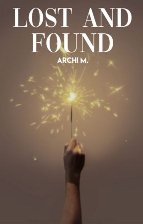 Lost And Found | Ongoing by se1enagomez