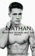 Nathan-Another World and the Mafia  by LostHope270