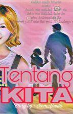 Tentang KITA by Park_Iiem