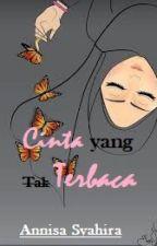 Cinta yang Tak Terbaca by annisa_syahira