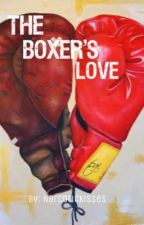 The Boxer's Love by NarcoticKisses