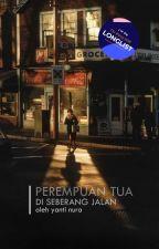 Perempuan Tua di Seberang Jalan by kuchink-item