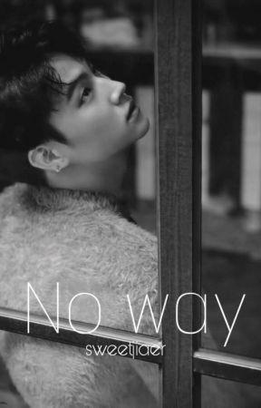 No way→ Jaebum by Sweetjiaer