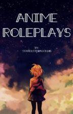 Anime Roleplays by Stardustdragon345