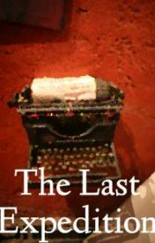 The Last Expedition by prophetcrw
