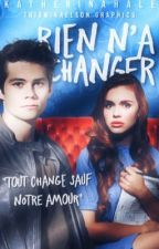 Rien n'a changé - Stydia [Terminer] by KatherinaHale