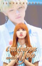 i'm in Love With You { Complete } by iloveukiss21