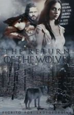 2 | THE RETURN OF THE WOLVES 🔱 ASOIAF by LadyGeorgiana