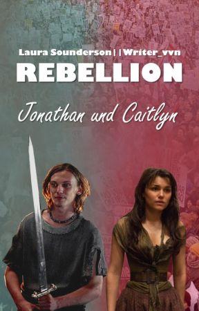 Rebellion: Caitlyn und Jonathan by Writer_vvn