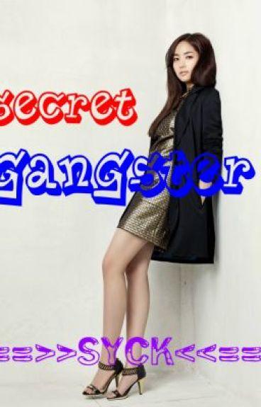 Secret Gangster
