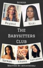 The Babysitters Club  by bitchyminaj