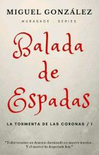 La tormenta de las coronas: Balada de espadas by MiguelGonzalez176