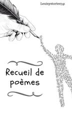 Recueil de poèmes by Louisystories741