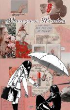Manga X Reader  by loowizz