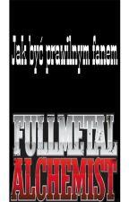 Jak być prawilnym fanem Fullmetal Alchemist? by Kanadzia