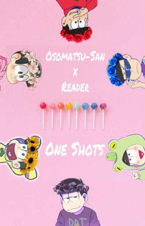 Osomatsu-San x Reader ONE SHOTS - Mom  ? (Jyushimatsu x