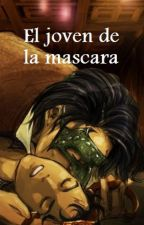 El joven de la mascara by FanArtYatta