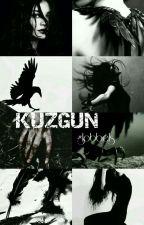 KUZGUN by globbels