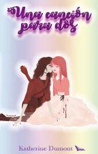 Una canción para dos (Bubbline) by KatherineDumont8