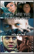 What are you fighting for?   (VIKINGS-IVAR LOTHBROK) by Grace_C_argent