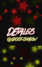 Detalles by Ghost-Shadow