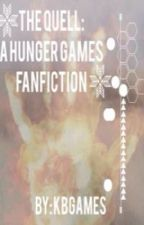 The Quell: A Hunger Games Fanfiction by kbgames