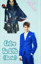 Entre Tu & Yo《Bevie》  by Girl-Army