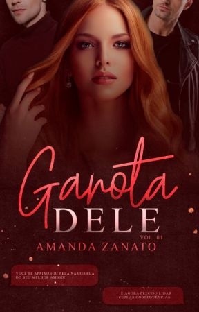 Garota Dele - Garotas Collierville - Livro 1 by Autora_AmandaZ