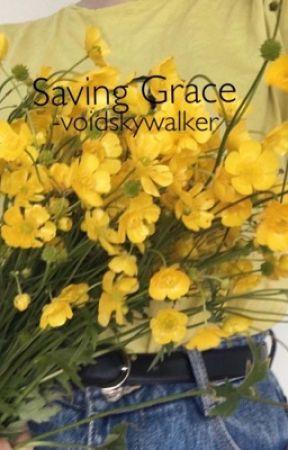 SAVING GRACE | DOB #WATTYS2018 by -voidskywalker