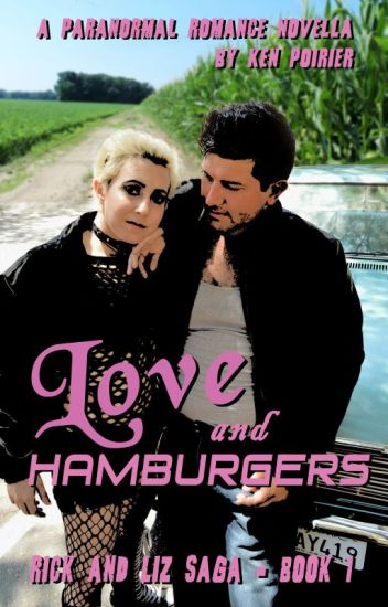 Love and Hamburgers [Rick and Liz Saga, Season 1]
