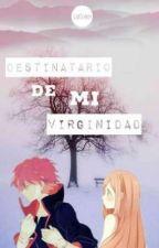 Destinatario de mi virginidad - Sasosaku by LuuStan24