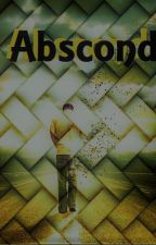 Abscond by SDAdams