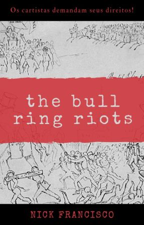 The Bull Ring Riots by AmanteImortal