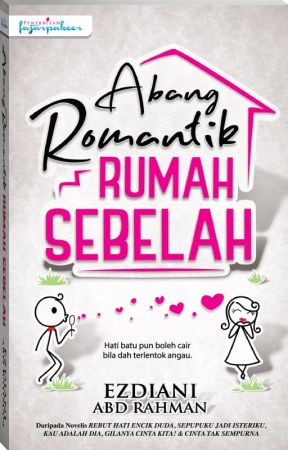 ABANG ROMANTIK RUMAH SEBELAH by dearnovels