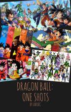 Dragon Ball: One-shots by LaRueC