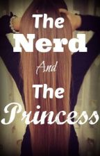 The Nerd And The Princess by Twisted-paradise