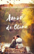 AMOR DE OTOÑO [Pausada] by Sara15v