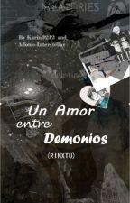 Un Amor Entre Demonios (RinxTu) Ao No Exorcist by NiuskaGonzalezRangel