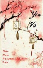 YÊN VŨ - MẶC HÀM NGUYÊN BẢO [HOÀN] by tran18dk