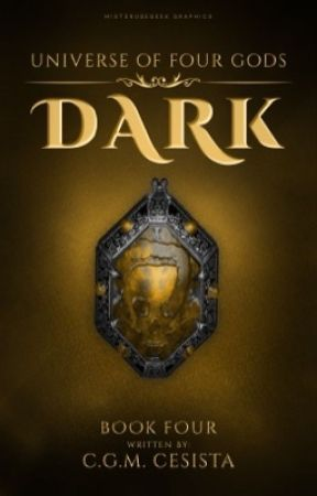 DARK || Universe of Four Gods Series || Book 4 by charmaineglorymae