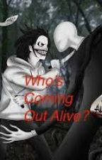 Who's coming out alive? (Jeff the Killer vs Slenderman) by Guardian-Angel1