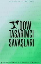 DOW TASARIMCI SAVAŞLARI by dowofficial