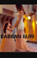 BABBAN BURI (A HAUSA STORY) ✔️ by Meenah_umar