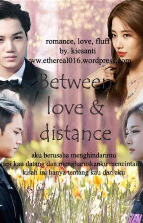 Between Love & Distance by KieSanti