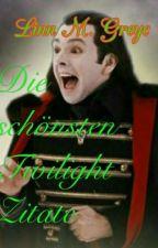Die schönsten Twilight Zitate by LinnGreyc