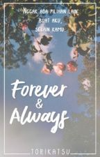 Forever and Always by torikatsu