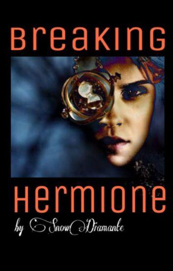 Breaking Hermione