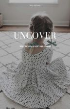Uncover. → l.s ✔ by lxuisky