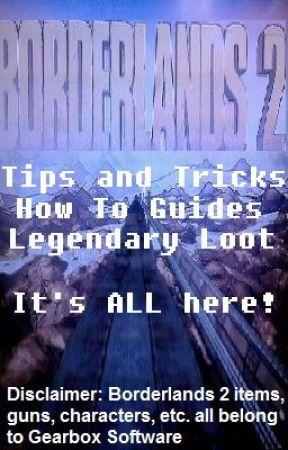Borderlands 2 Handbook - Trick 1: Easy XP - Wattpad