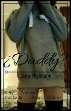 ¿Daddy? (L.S)  by TamaxxX